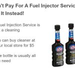 Fuel Injector Service Is Unnecessary Maintenance