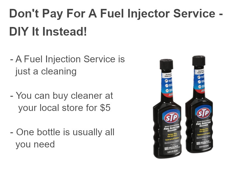 Don't pay for a fuel injector service